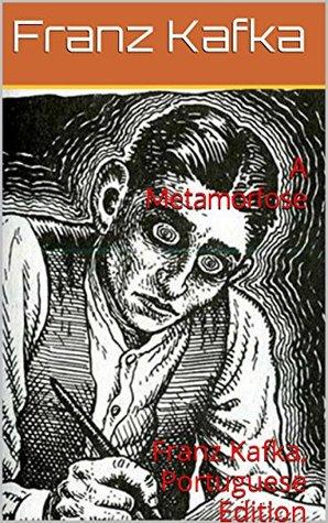A Metamorfose, Annotated: Franz Kafka, texto em Português com anotações e bibliografia