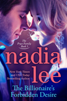 The Billionaire's Forbidden Desire by Nadia Lee