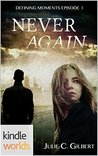 Never Again (Lei Crime; Defining Moments,#1)