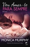 Vou Amar-te para Sempre (One Week Girlfriend, #2)