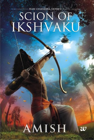 Scion of Ikshvaku(Ram Chandra 1)