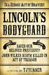 Lincoln's Bodyguard by T.J. Turner