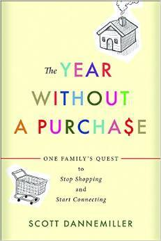 The Year without a Purchase by Scott Dannemiller