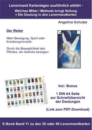 Kartenlegen ausführlich erklärt - Die Deutung welches Mittel / Methode bringt Heilung in den Lenormandkarten: E-Book Band 11 zu den 36 oder 40 Lenormandkarten ... in den Lenormandkarten)