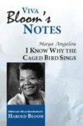 Viva Bloom's Notes: I Know Why The Caged Bird Sings