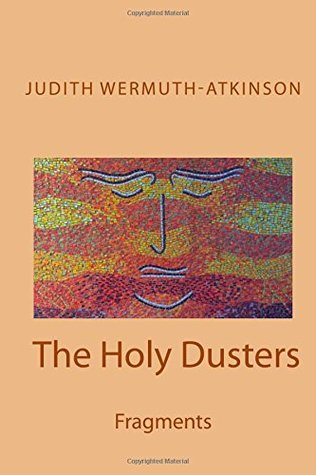 The Holy Dusters: Fragments