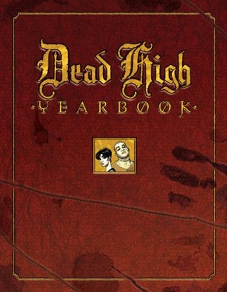Dead High Yearbook by Iván Vélez
