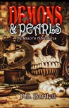 Demons & Pearls - The Razor's Adventures #1 by P.S. Bartlett