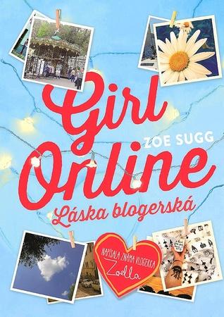 Girl Online. Láska blogerská (Girl Online, #1)