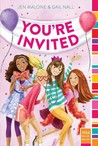 You're Invited by Jen Malone