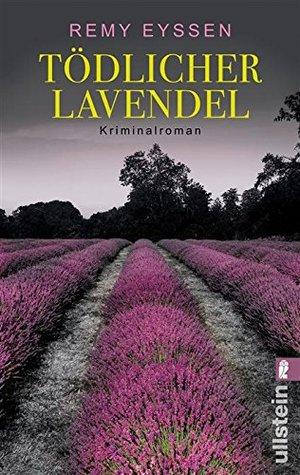 Tödlicher Lavendel by Remy Eyssen