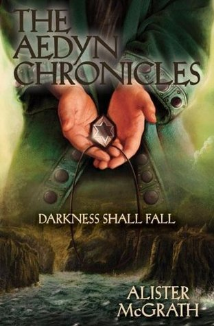 Darkness Shall Fall by Alister E. McGrath