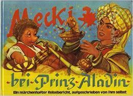Mecki bei Prinz Aladin