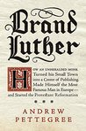 Brand Luther: How...