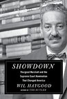 Showdown: Thurgood Marshall and the Supreme Court Nomination That Changed America