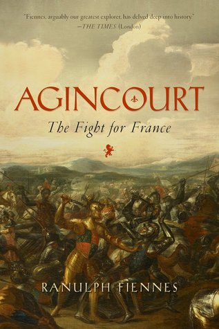 Agincourt: The Fight for France
