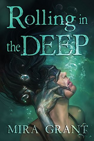 Review: Rolling in the Deep by Mira Grant