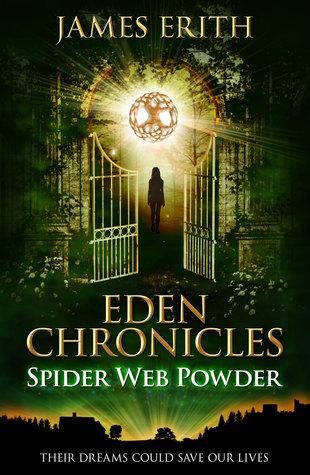 Spider Web Powder (Eden Chronicles, #2)