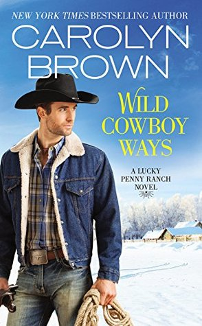 Wild Cowboy Ways (Lucky Penny Ranch, #1)