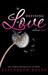Defining Love (Volume 2)