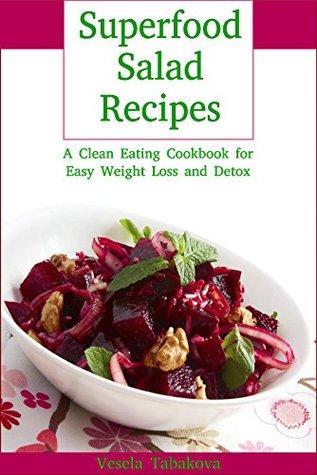 Superfood Salad Recipes (Healthy Cookbook Series 8)
