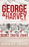 The George & Harvey Series: The Complete Boxset (George & Harvey, #1-3)