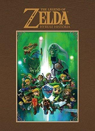 The Legend Of Zelda - Hyrule Historia Guide