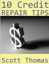 10 Credit Repair Tips