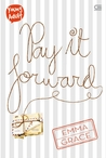 Pay it Forward by Emma  Grace
