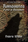 Romasanta: Father of Werewolves (Cedric #2)