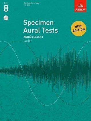 Specimen Aural Tests, Grade 8, with 2 CDs: From 2011 (Specimen Aural Tests
