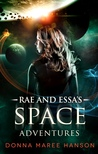 Rae and Essa's Space Adventures
