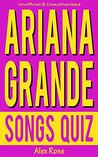 "Ariana Grande Songs Quiz: Songs from Ariana Grande albums ""Yours Truly"" & ""My Everything"" Included!"