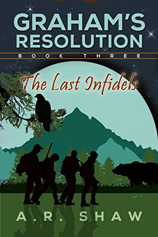 The Last Infidels (Graham's Resolution #3)