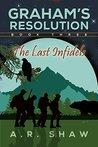 The Last Infidels (Graham's Resolution #3)