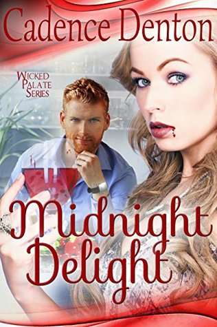Midnight Delight(Wicked Palate 1)