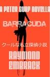 Barracuda: A Peter Surf Novella