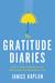The Gratitude Diaries by Janice Kaplan