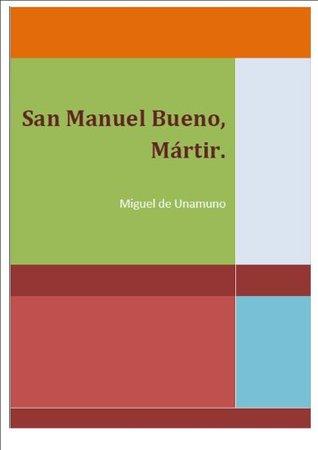 San Manuel Bueno, Mártir by Miguel de Unamuno