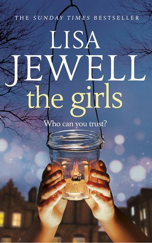 the girls in the garden by lisa jewell - The Girls In The Garden