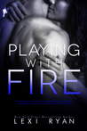 Playing with Fire (Mended Hearts, #1)