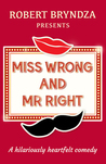 Miss Wrong and Mr Right by Robert Bryndza