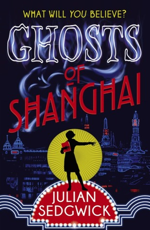 Ghosts of Shanghai(Ghosts of Shanghai 1)