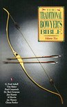 Traditional Bowyer's Bible, Volume 2
