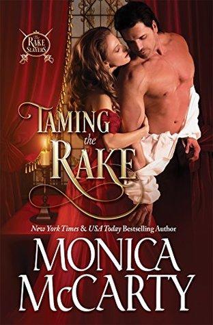 Taming the Rake (The Rake, #1)