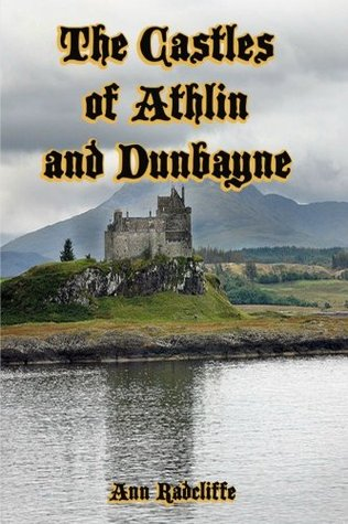 Cover, The Castles of Athlin and Dunbayne (Goodreads)