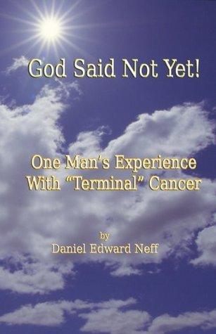 God Said Not Yet!