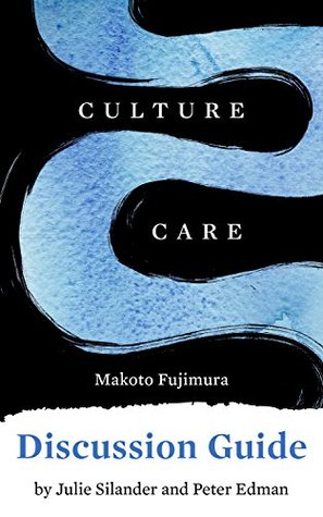 Discussion Guide for Culture Care: Reconnecting with Beauty for our Common Life