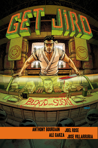 Ebook Get Jiro: Blood and Sushi by Anthony Bourdain TXT!