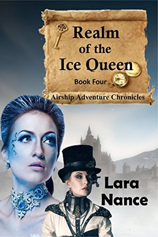 Realm of the Ice Queen - Book four (The Airship Adventure Chronicles 4)